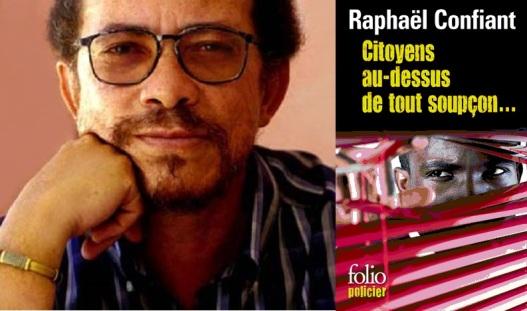 raphael_confiant_citoyens_au_dessus_de_tout_soupcon_folio_gallimard_pochecreoleways