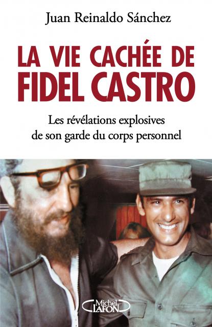 la_vie_cachee_de_fidel_castro_hd