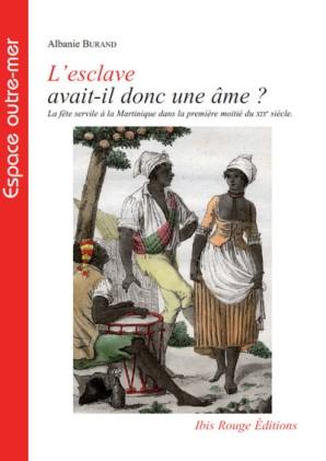 esclave_ame_fete_servile_martinique_albanie_burand_02