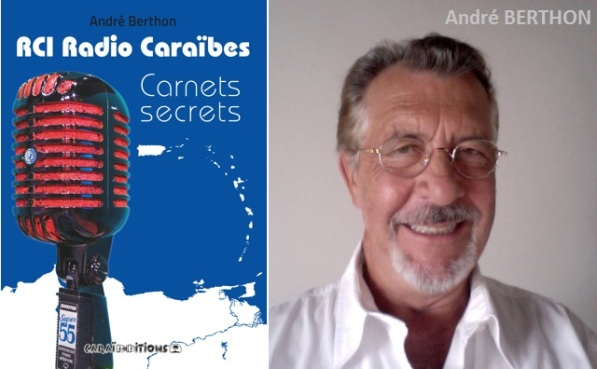 rci_radio_caraibes_andre_berthon_carnets_secrets_01