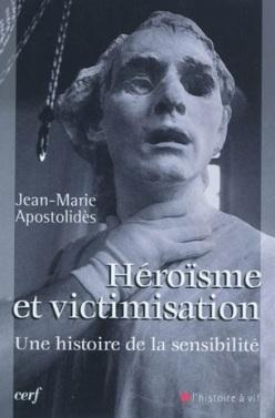 jean_marie_apostolides_heroisme_et_victimisation_02